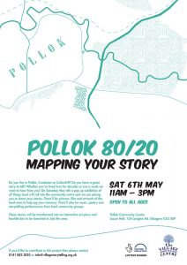 Mapping our Future poster that was printed and distributed in the Pollok area of Glasgow